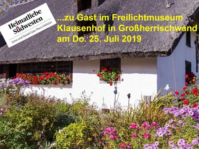 Zu Gast im Freilichtmuseum Klausenhof   in Großherrischwand im Hotzenwald